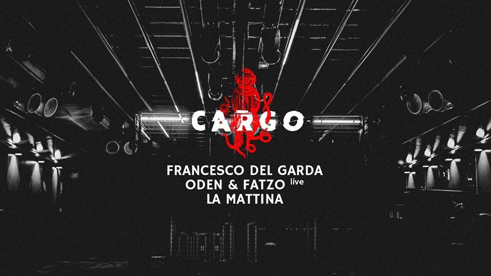 Cargø avec Francesco Del Garda • Oden & Fatzo • La Mattina