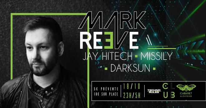 Club Cabaret x Techno Rules : Mark Reeve  + Jay Hitech + Missily + Darksun