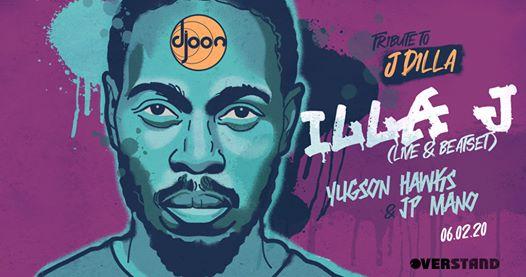 Djoon: Tribute to J Dilla w/ILLA J (live), Yugson Hawks, JP Mano
