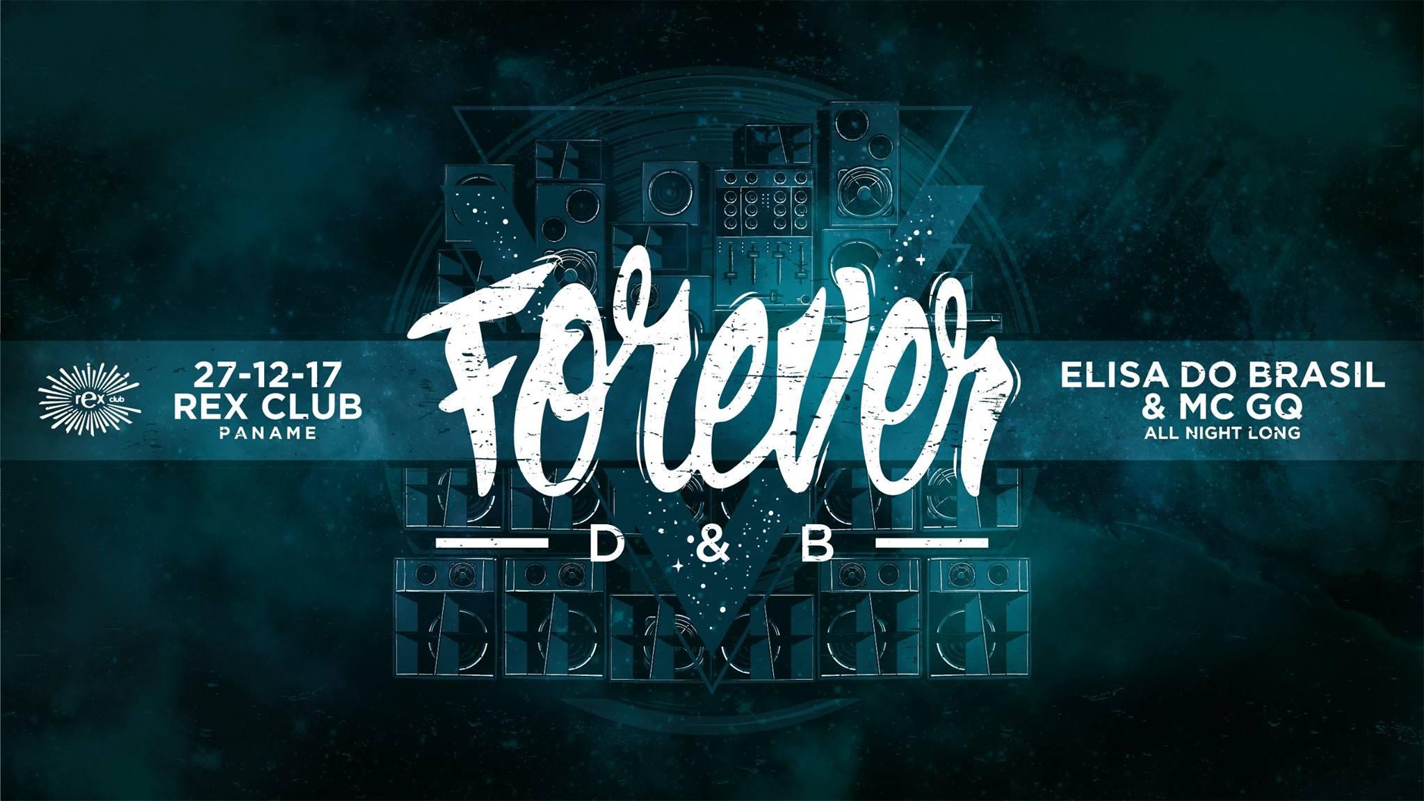Forever DNB: Elisa Do Brasil All Night Long w/ MC GQ