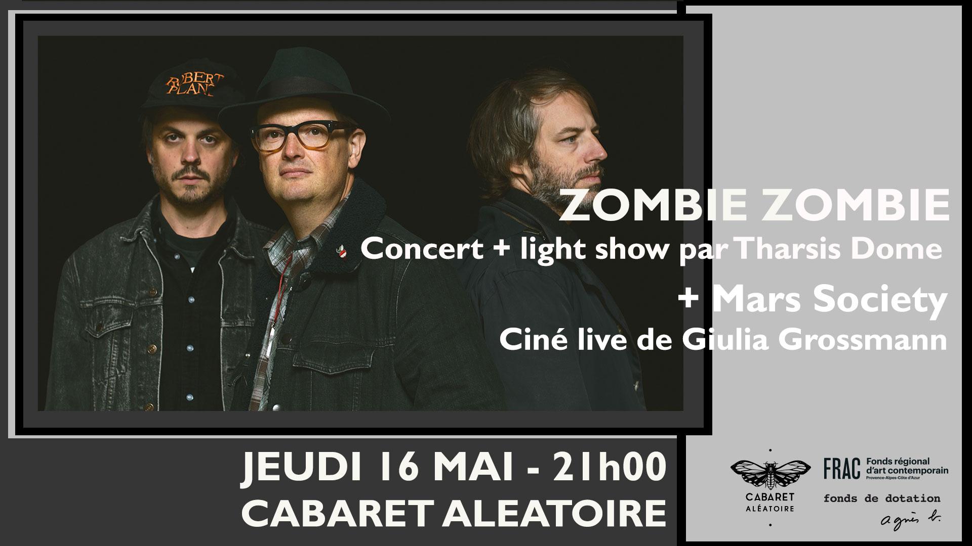 ZOMBIE ZOMBIE (live) + MARS SOCIETY (ciné live)