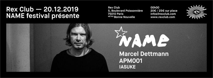 Name Festival Présente: Marcel Dettmann, Apm001, Iasuke