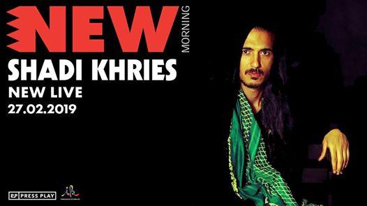 Shadi Khries ~ New Live ~ New Morning