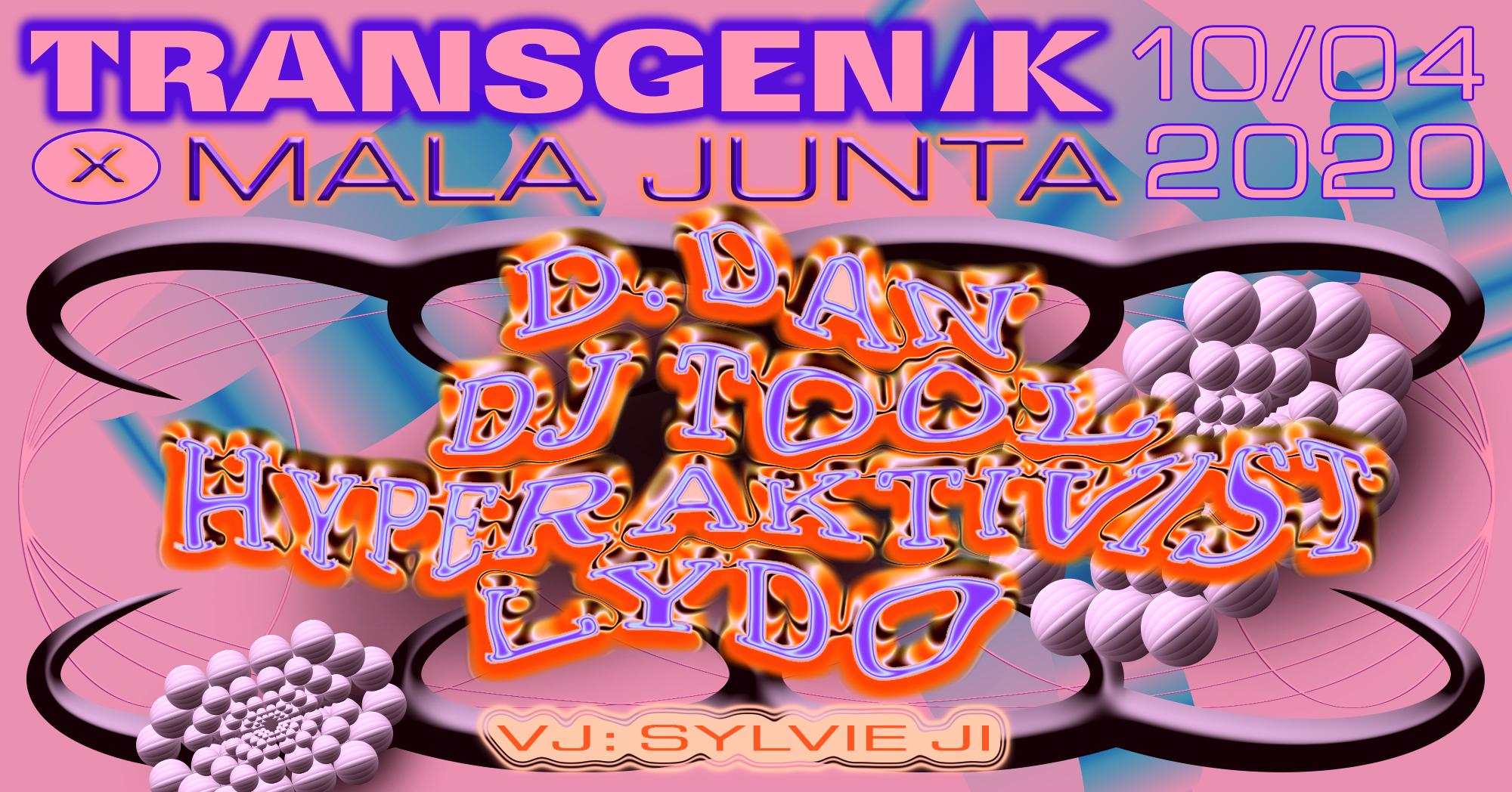 Transgenik x Mala Junta