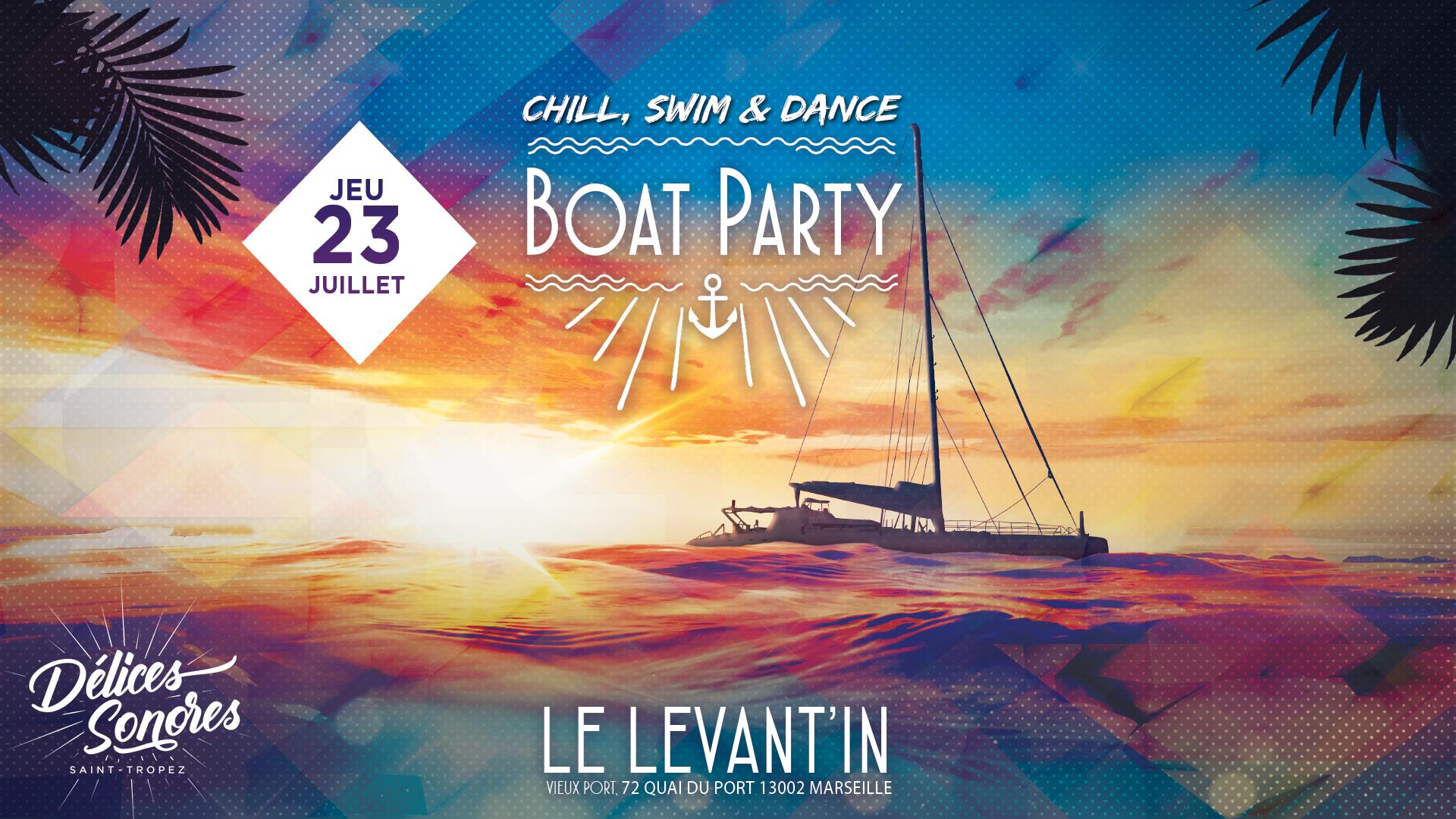 Boat Party - chill, swim & dance  acte II