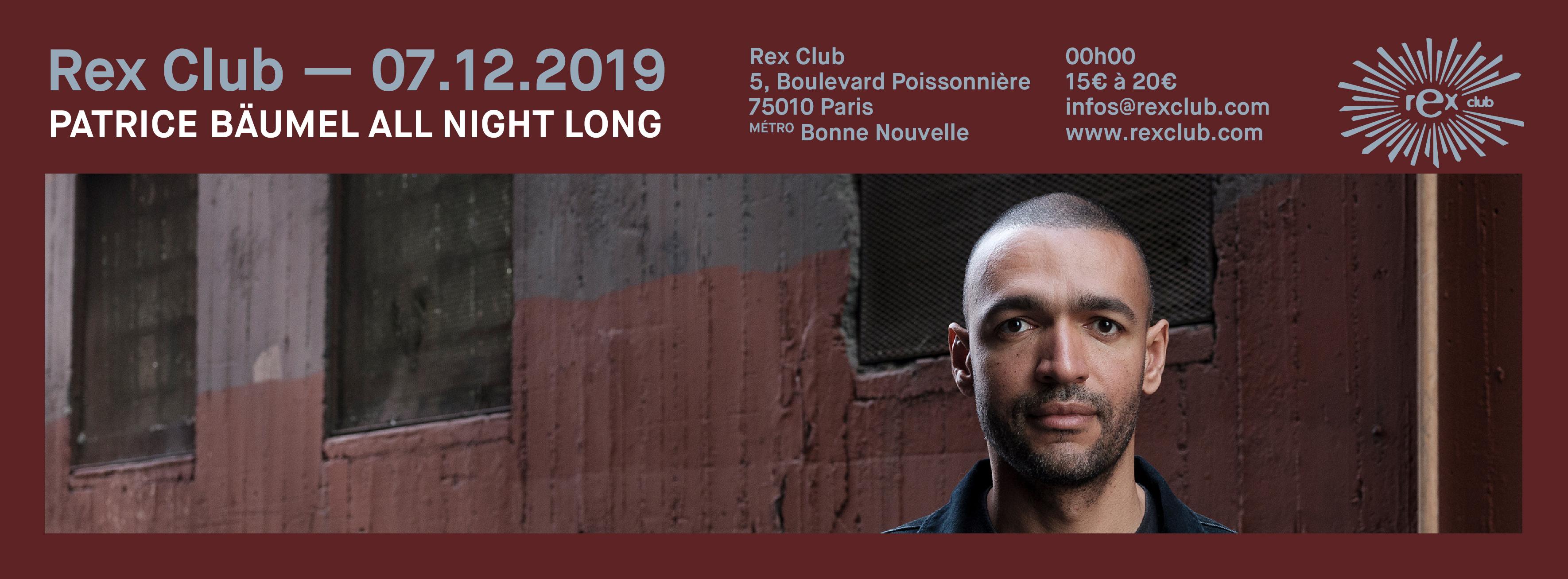 Rex Club presente Patrice Baumel All Night Long