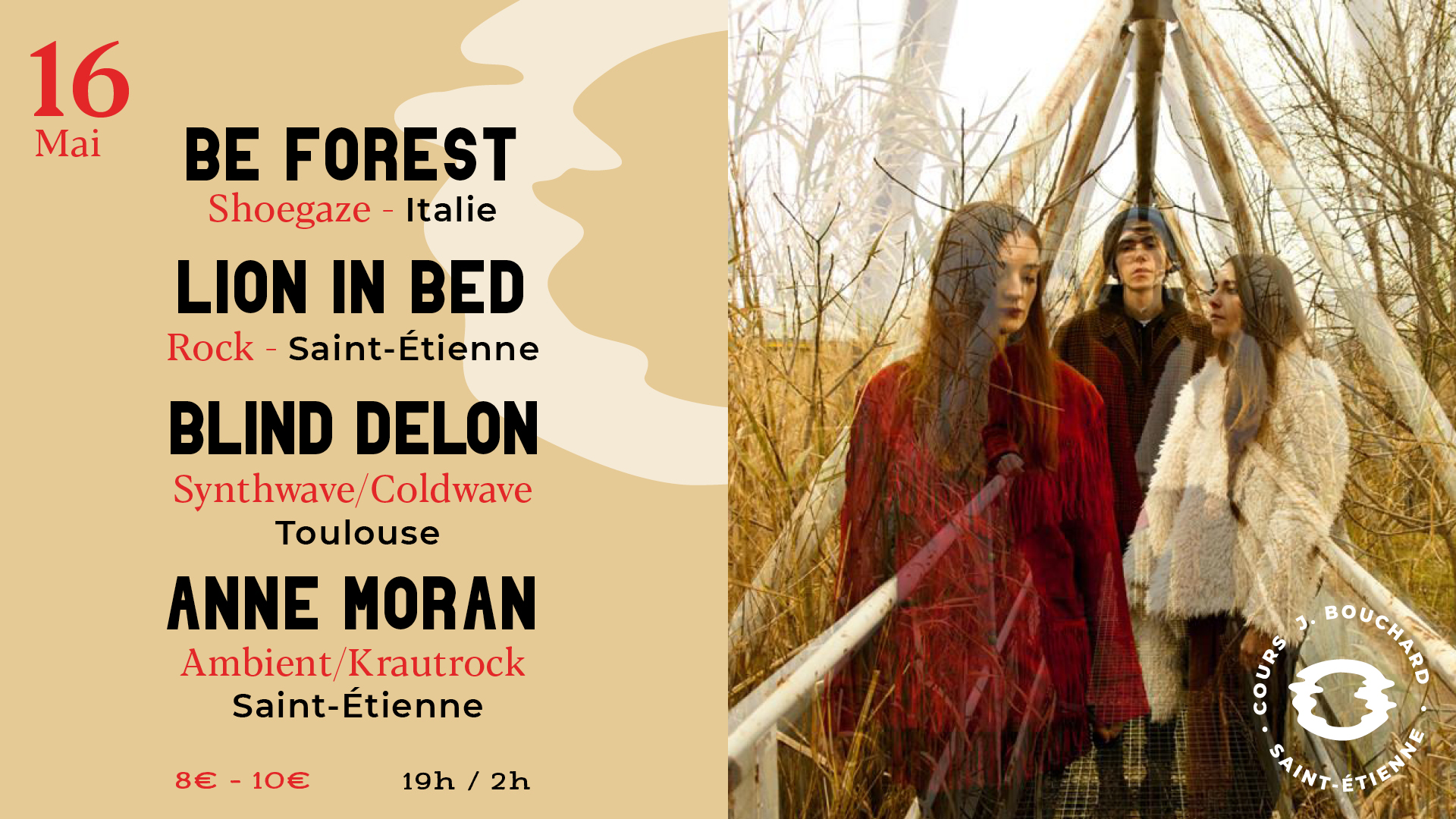 Be Forest w/ Lion in Bed / Blind Delon / Anne Moran au Disorder