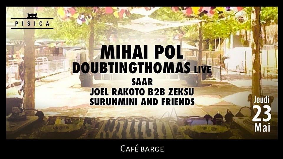 Les barges x Pisica : Mihai Pol, Doubtingthomas live, Saar &more