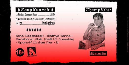Coup D'un Soir invite Champ Libre Records