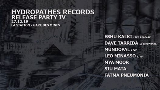 Hydropathes Records Release Party IV w/ ESHU KALKI, Dave Tarrida