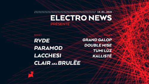 Electro News 10 ans : RVDE / Paramod / Lacchesi / Clair