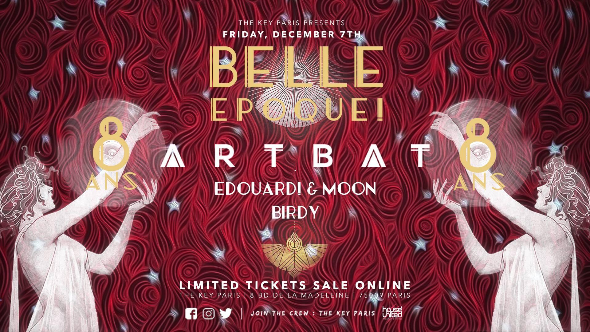 The Key x Belle Epoque! 8 Ans : Artbat, Edouard! & Moon, Birdy