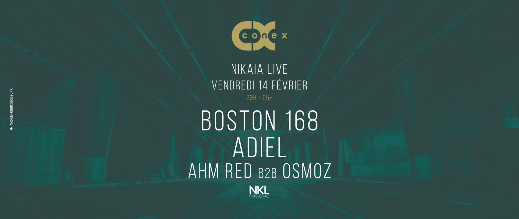 Conex :: Boston 168, Adiel, Ahm Red, Osmoz at Nikaia Live