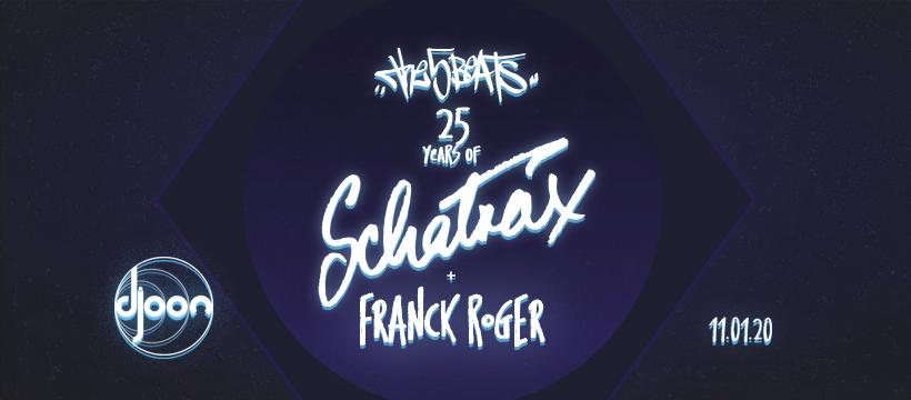 The Five Beats: Schatrax & Franck Roger