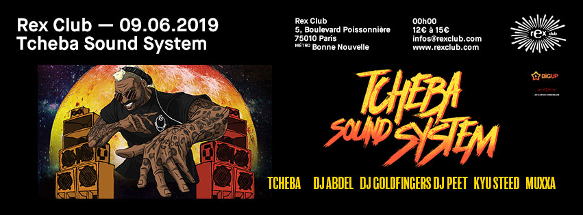 Tcheba Soundsystem: Tcheba DJ Abdel DJ Goldfingers & more