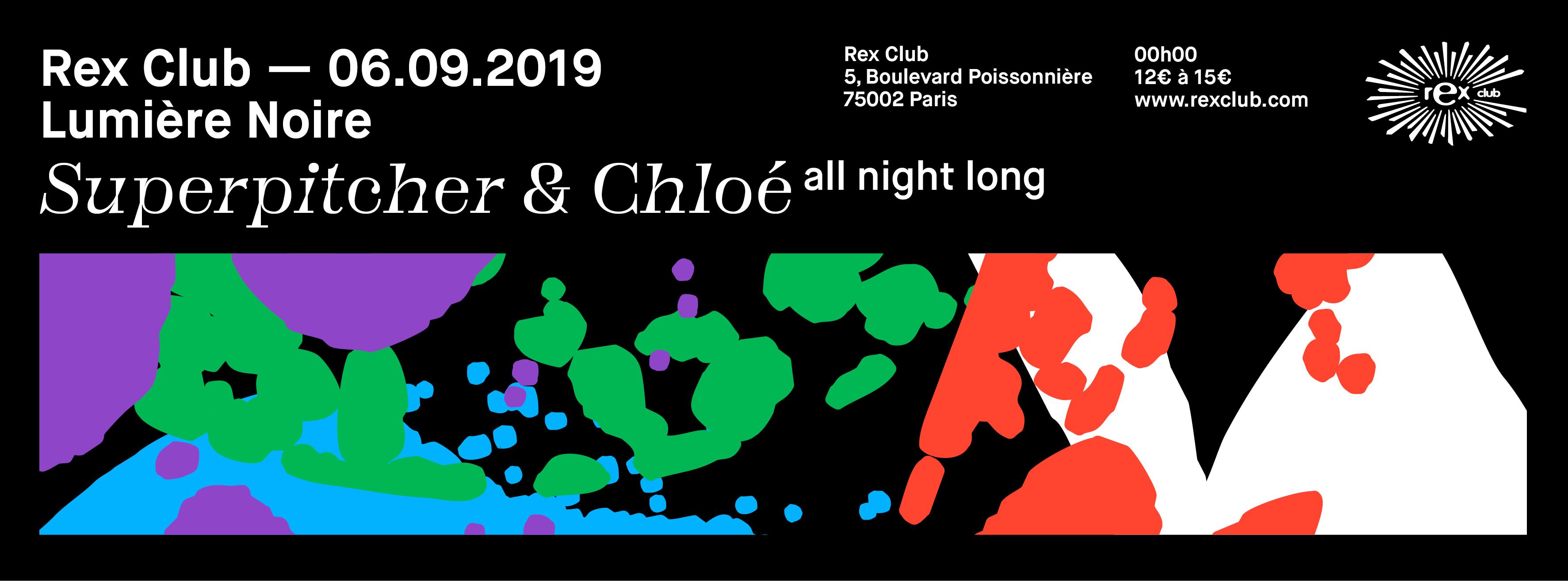 Lumiere Noire: Superpitcher & Chloé All Night Long