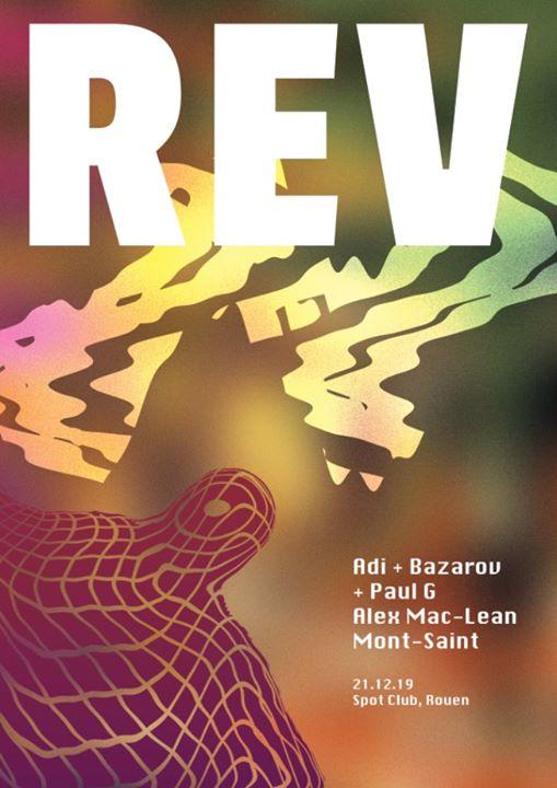 REV presents Bazarov, Mont Saint, Alex Mac-Lean, Adi & Paul G