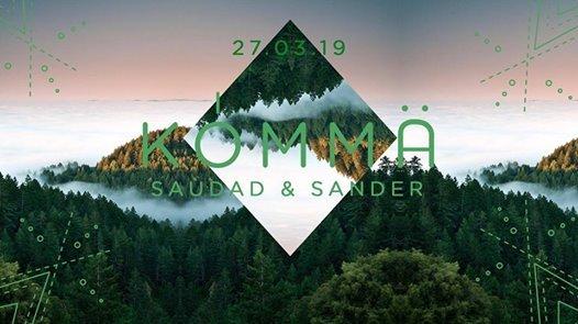 KÖMMA x Horde w/ Sander & Saùdad