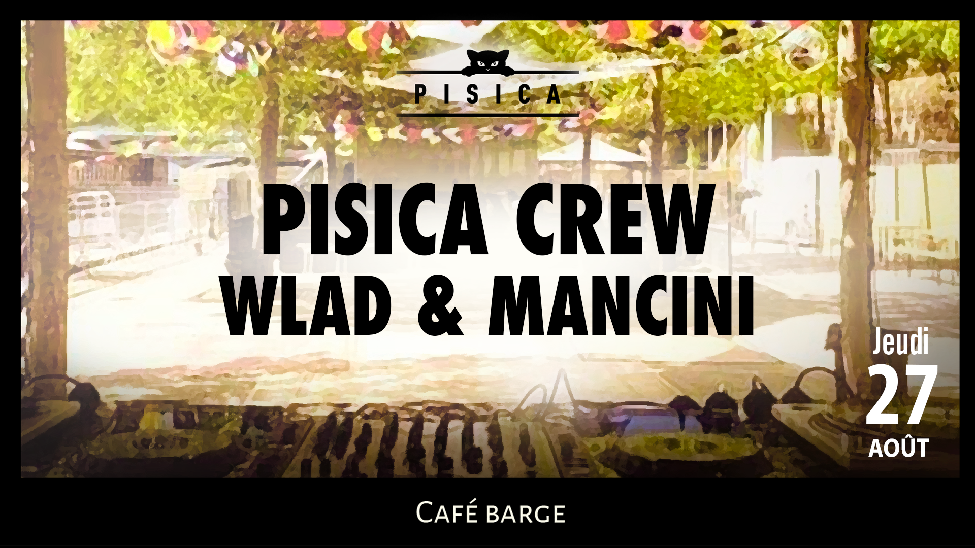 Les Barges x Pisica : Reopening [OPEN AIR]