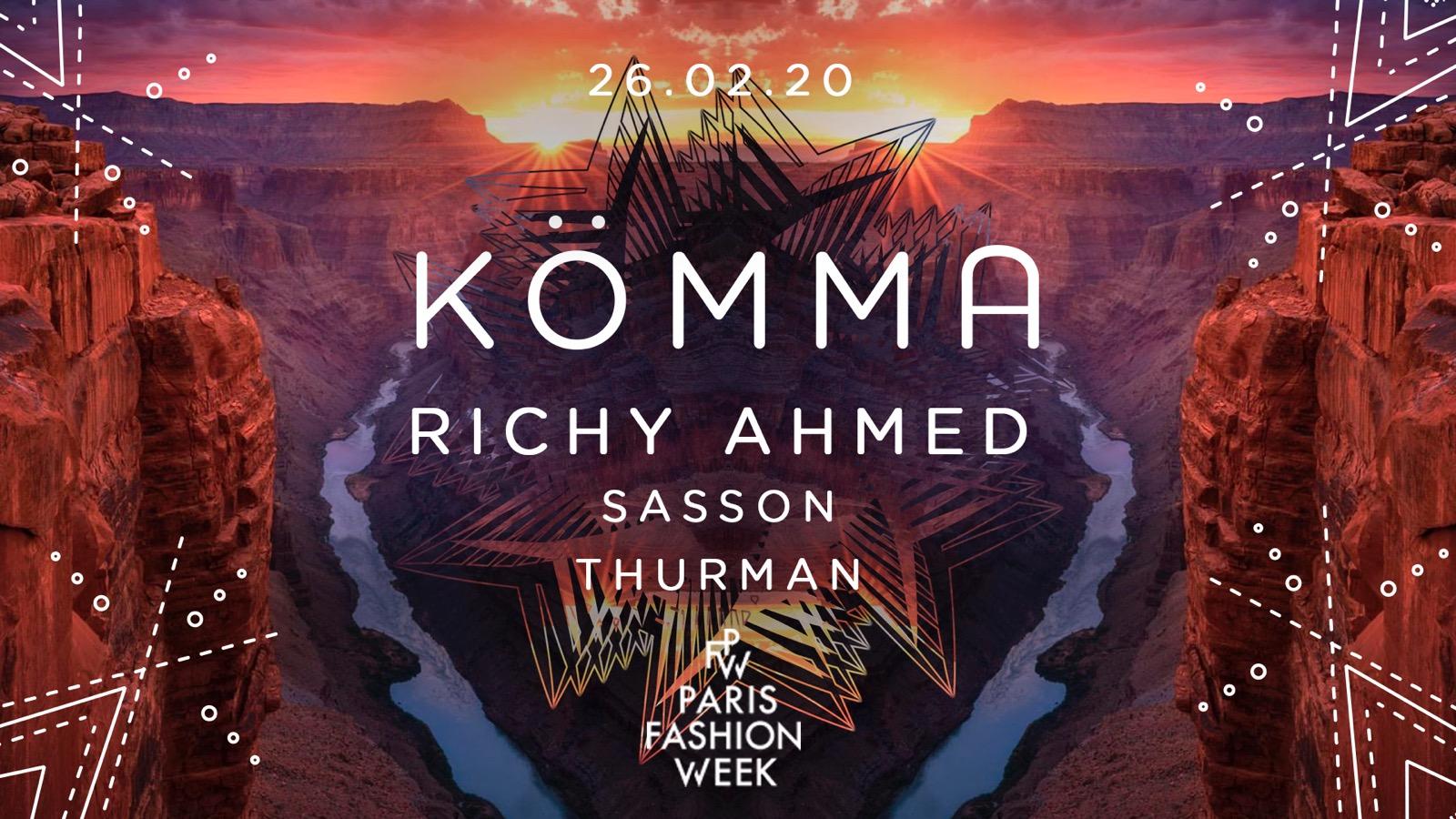 KÖMMA x PFW + Richy Ahmed (Hot Creations)