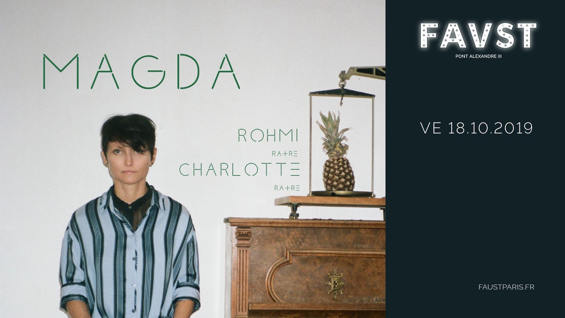 Faust: Magda, Rohmi, Charlotte