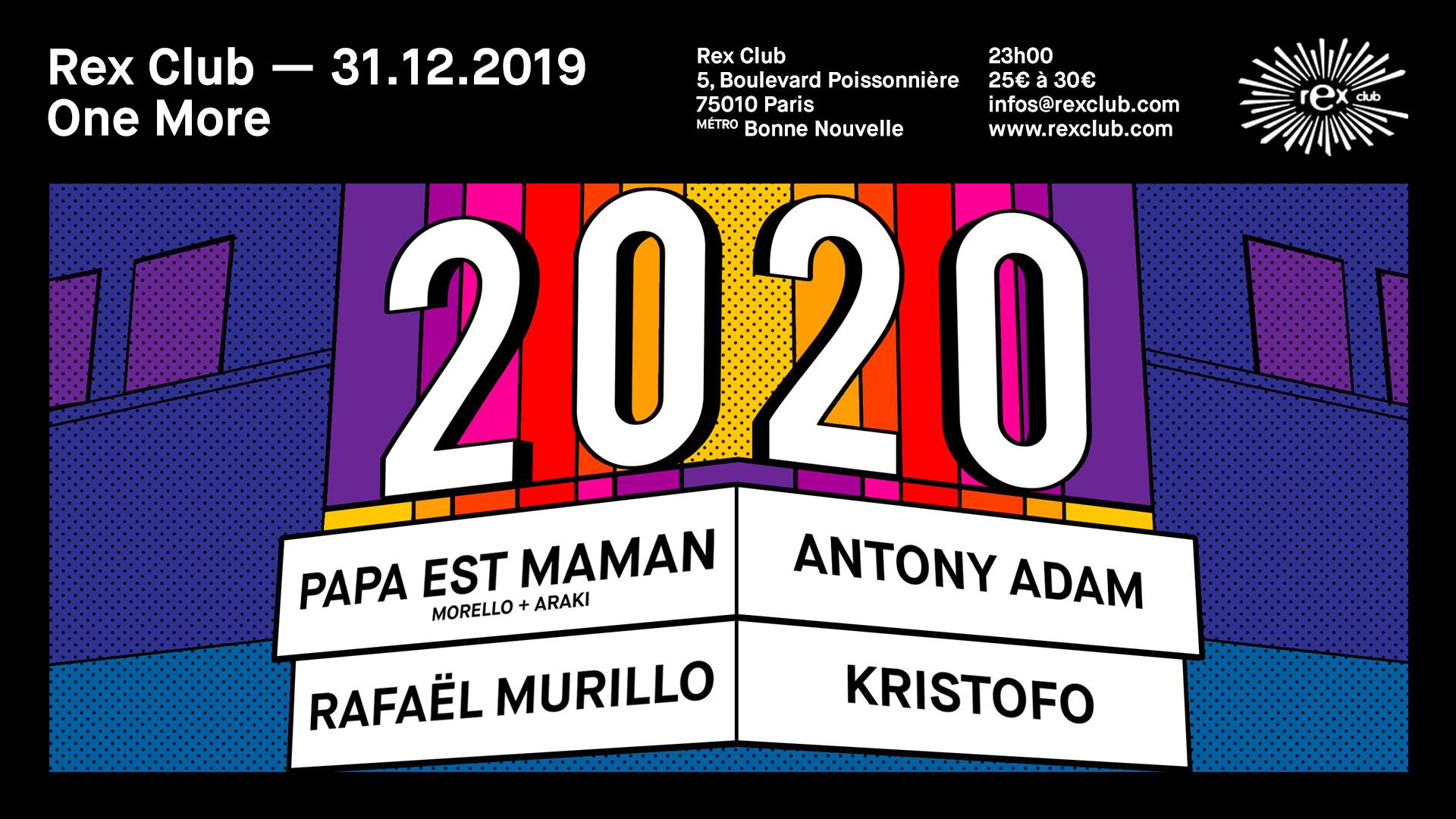 One More: Kristofo, Antony Adam, Rafaël Murillo, Papa est Maman