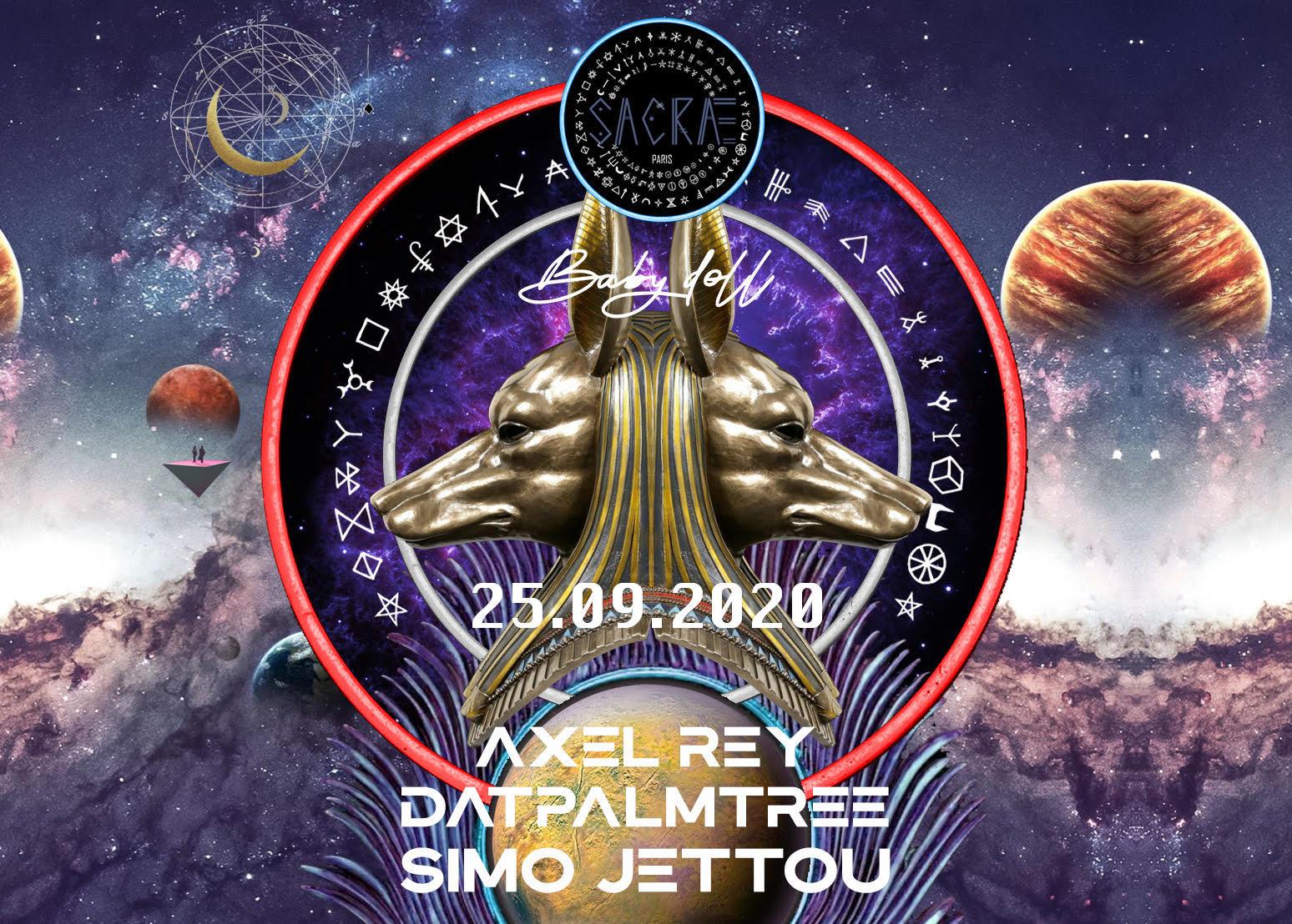 Simo Jettou x Datpalmtree x Axel rey - [SACRÆ x BABYDOLL] (25.09.2020)