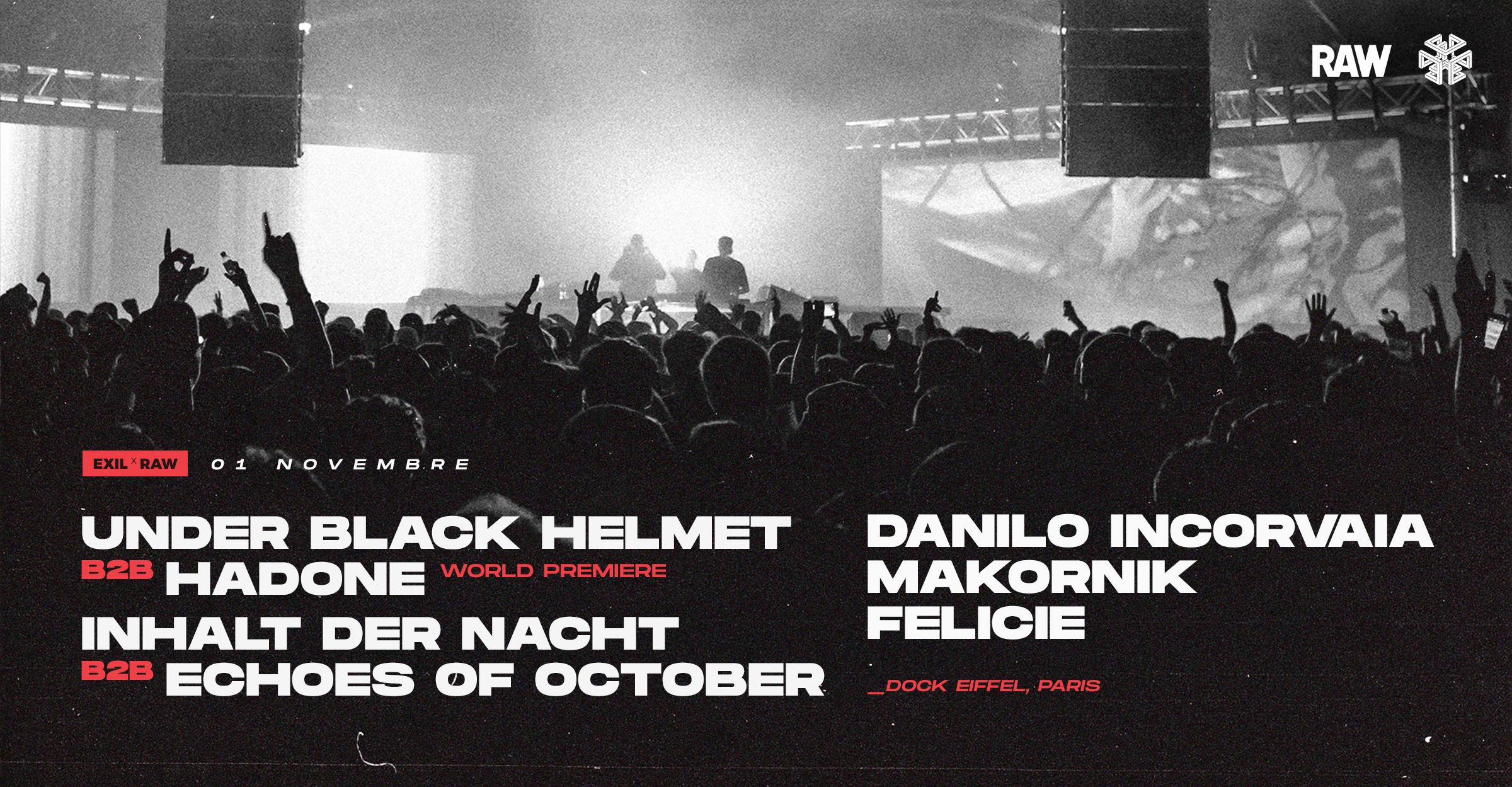 EXIL x RAW w/ Under Black Helmet b2b Hadone, Makornik & more