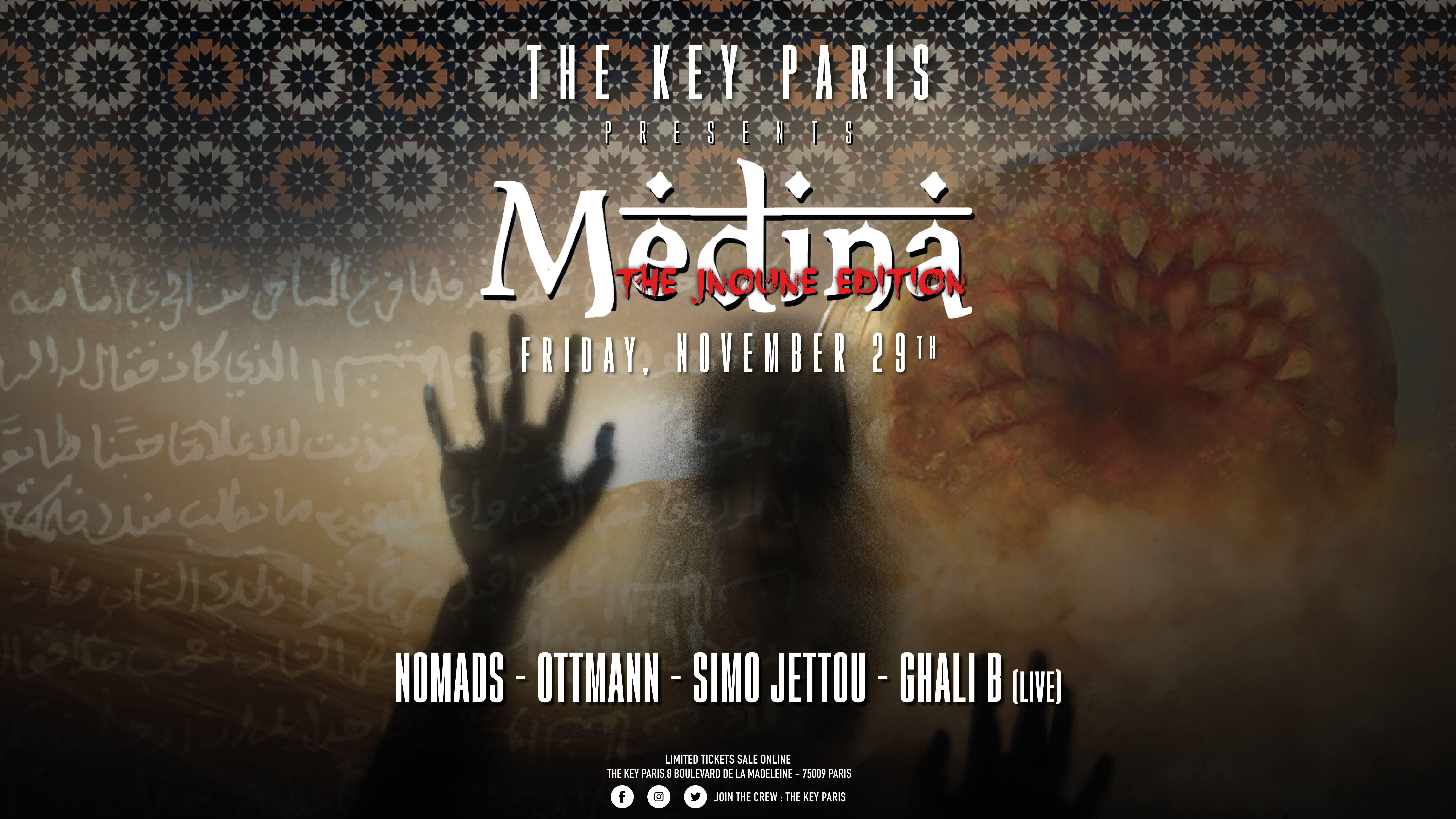 The Key Paris presents : Medina (The Jnoune Edition)