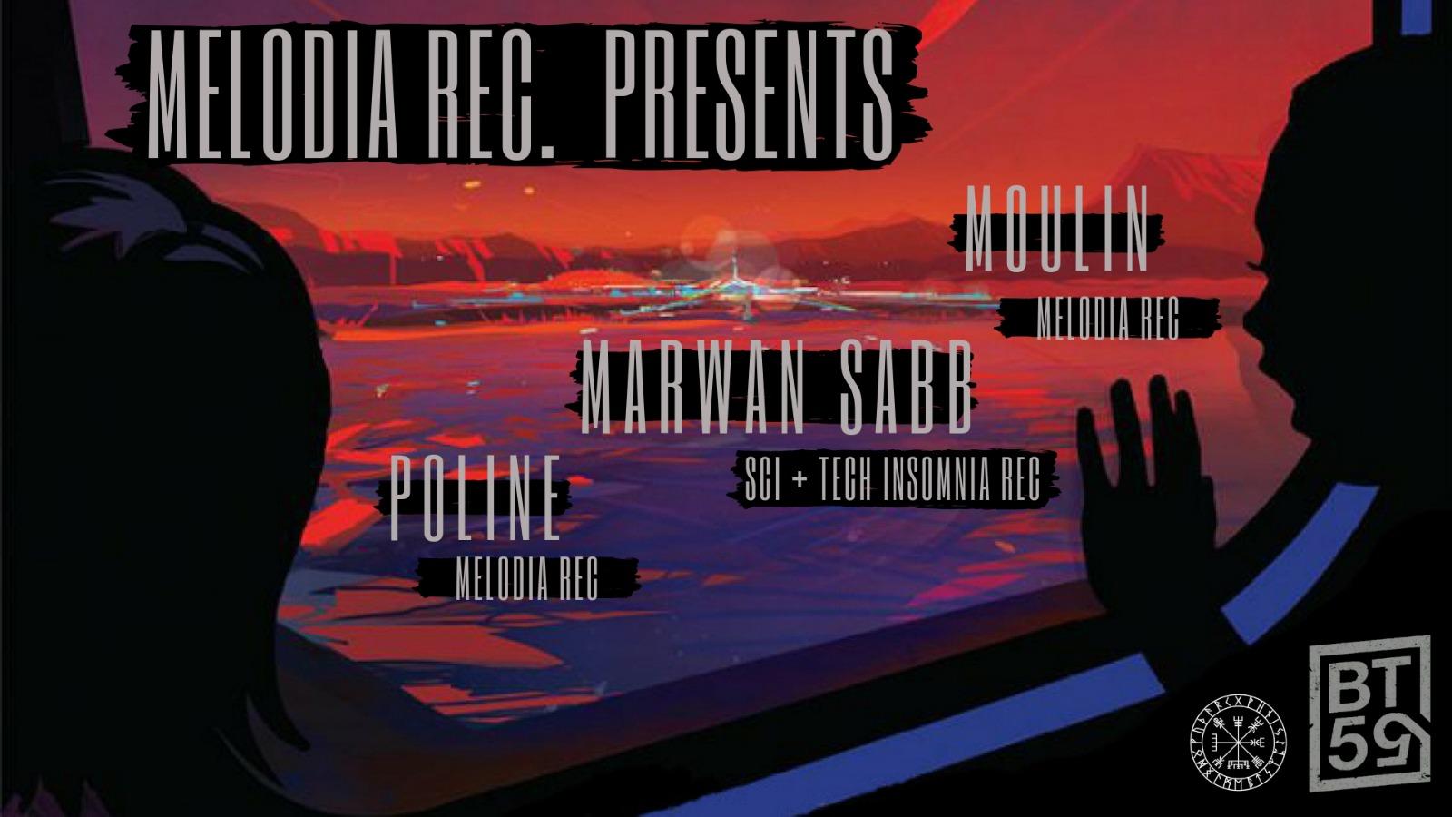 Melodia Rec. presents : Marwan Sabb