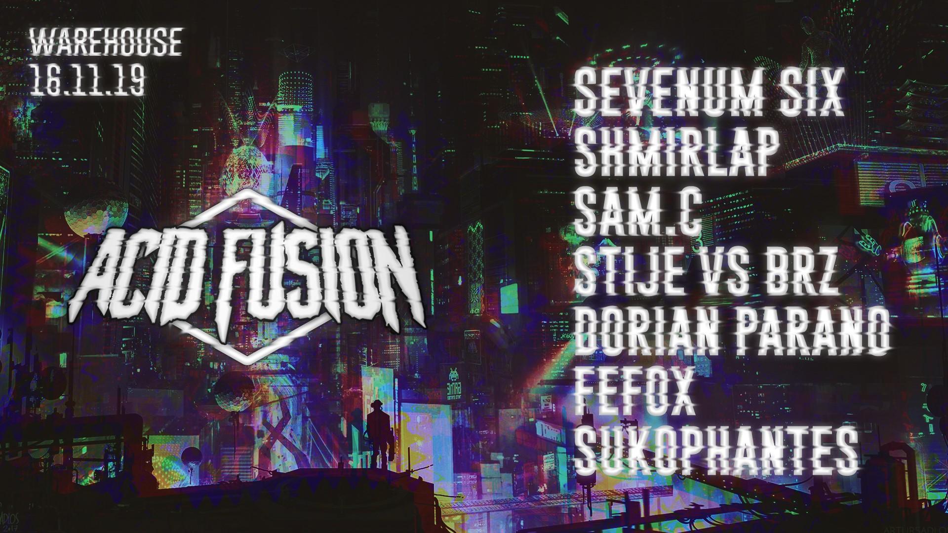 Acid Fusion #2 - Sevenum Six, Shmirlap, Sam C, Stije & More