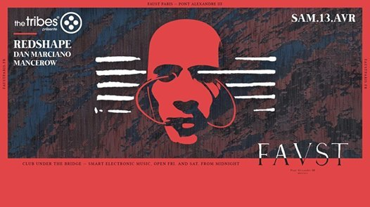 Faust — The Tribes : Redshape, Dan Marciano, Mancerow