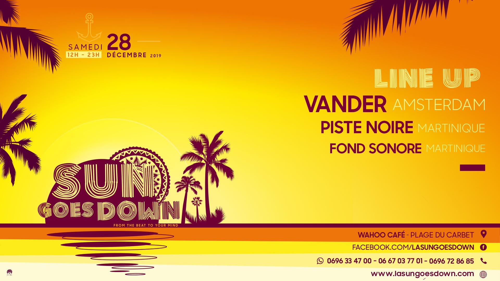 LA SUN GOES DOWN- VANDER (NL) / PISTE NOIRE (Mq) / FOND SONORE (Mq)