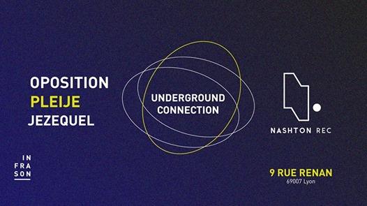 Underground Connection #1 w/ Nashton Records