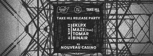 Take Hit release party // EKLPX, Maze, Tomar, Binair