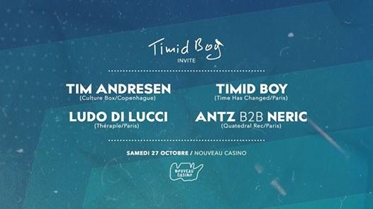 Timid Boy Invite: Tim Andresen, Ludo Di Lucci, Antz, Neric