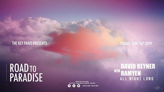 Road to paradise : David Reyner B2B Ramyen all night long !