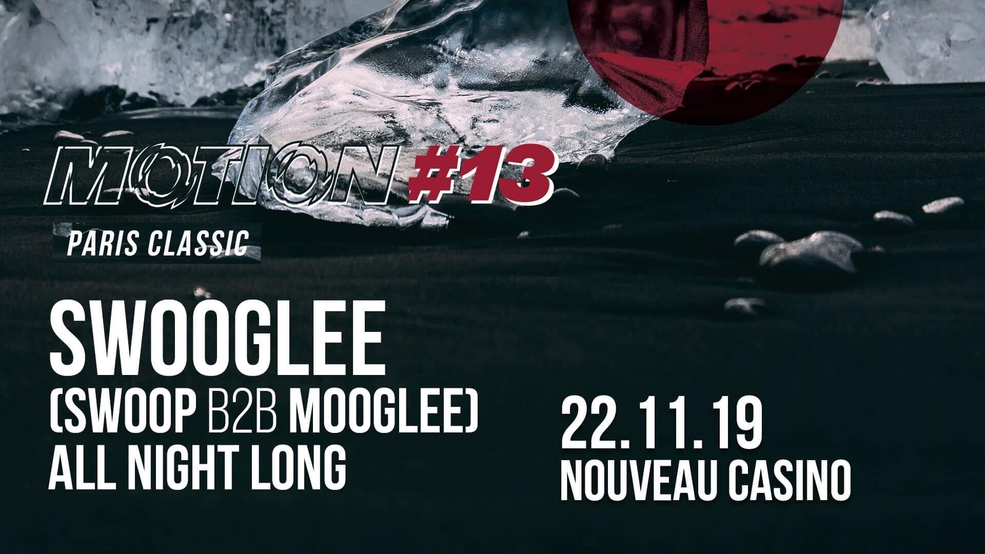 Motion #13 - Swooglee All Night Long