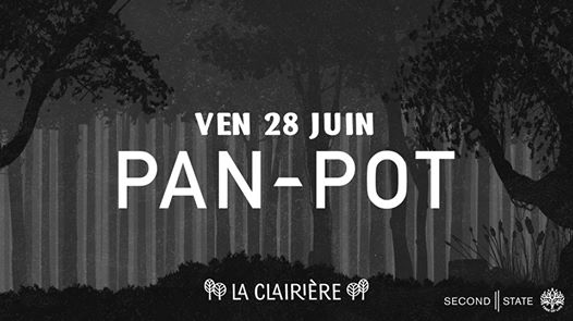 La Clairière : Pan-Pot