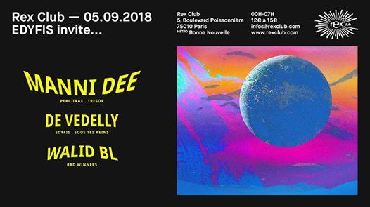 Edyfis invite Manni Dee, De Vedelly, Walid Bl