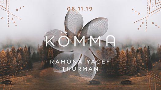 KÖMMA Paris w/ Ramona Yacef + Thurman