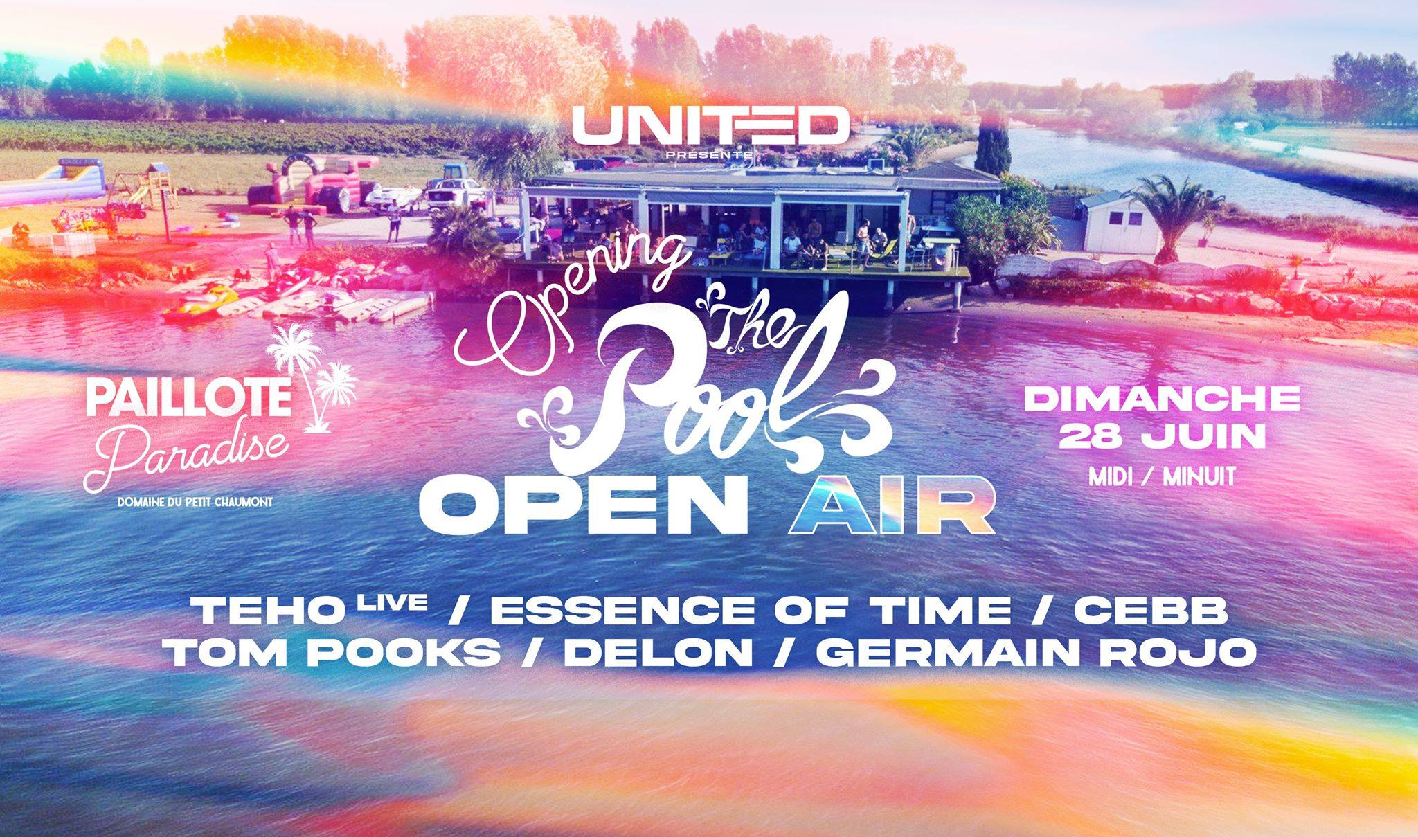 Opening the POOL OPEN AIR by United: Paillote Paradise