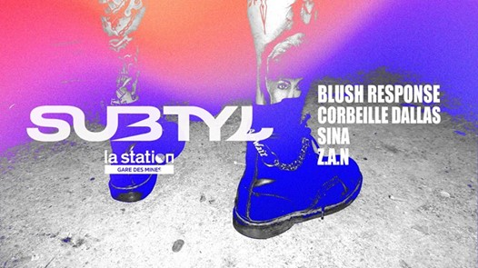Subtyl x La Station