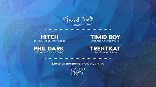 Timid Boy Invite: Hitch, Phil Dark, Trentkat, Timid Boy