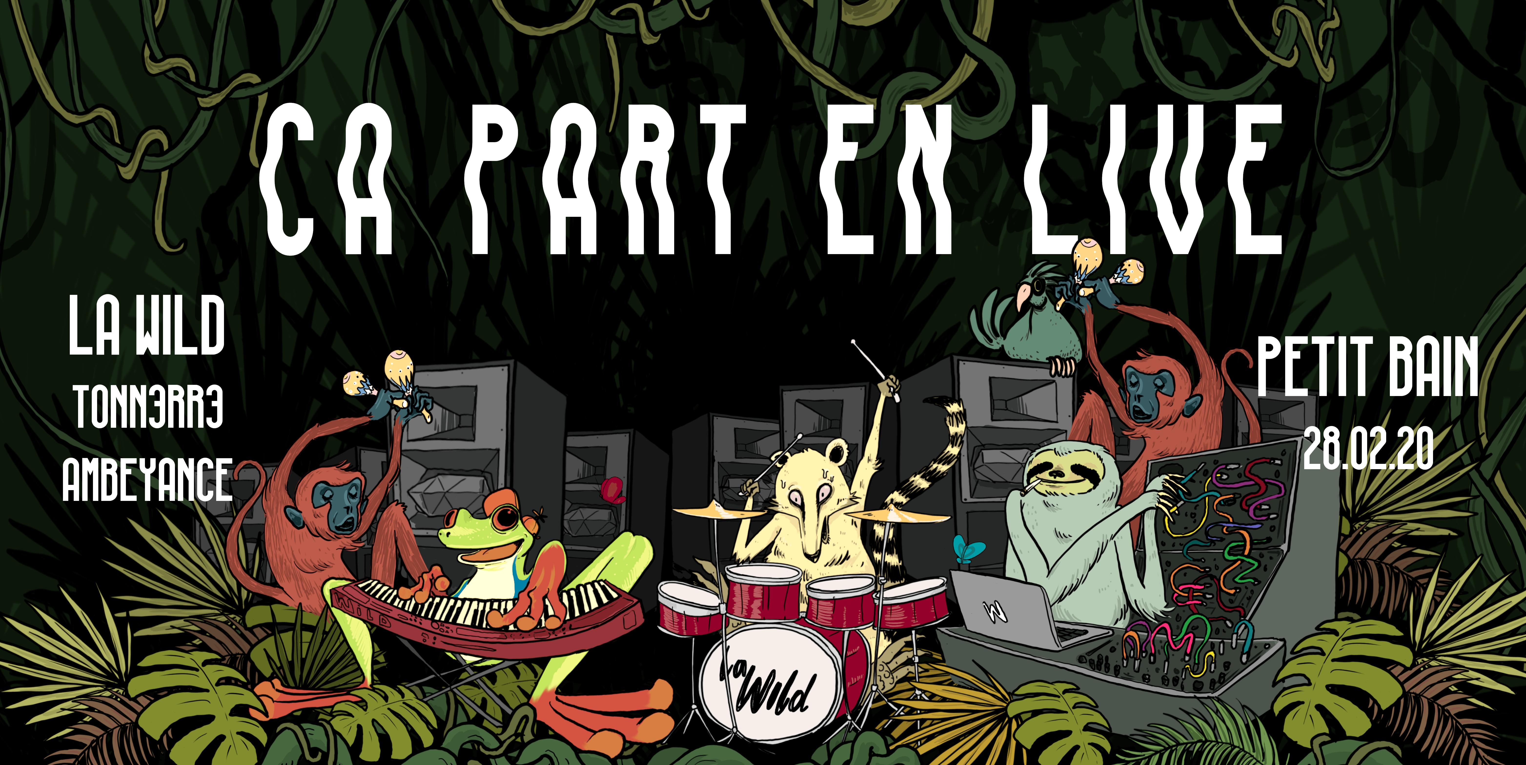 La Wild : CA PART EN LIVE w/ Tonn3rr3 et Ambeyance