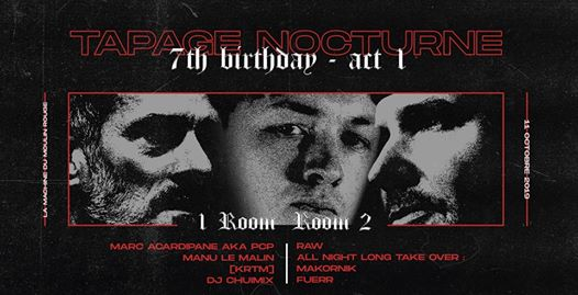 Tapage Nocturne 7th Birthday - Act 1