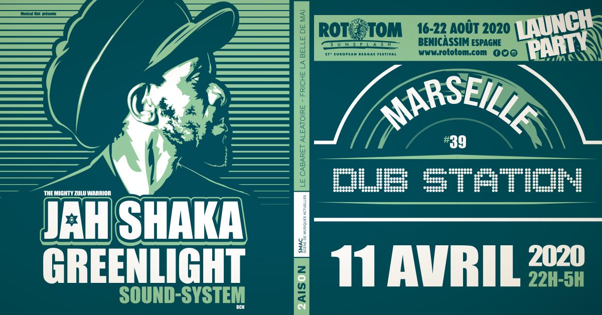 Marseille Dub Station #39 - Rototom Sunsplash Launch Party