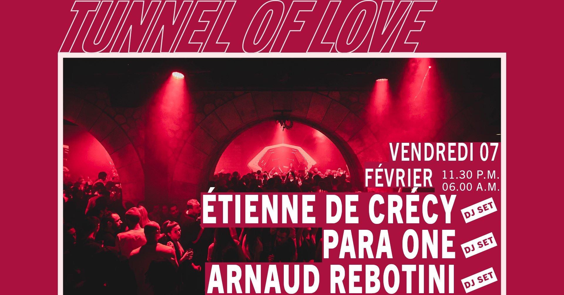 Tunnel Of Love : Étienne de Crécy, Para One & Arnaud Rebotini