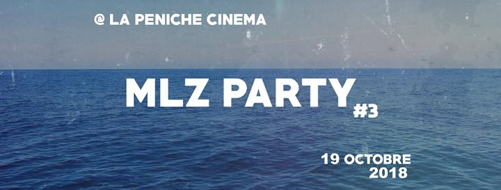 MLZ PARTY #03