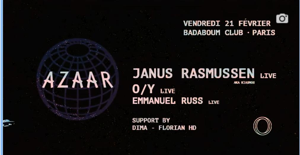 Azaar : Janus Rasmussen live, O/Y live, Emmanuel Russ live